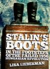 Stalin's Boots - Lisa Lieberman