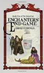 Enchanters' End Game - David Eddings