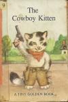 The Cowboy Kitten - Dorothy Kunhardt, Garth Williams