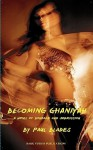 Becoming Ghaniyah- A Novel of Bondage and Submission - Paul Blades