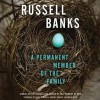 A Permanent Member of the Family (Audio) - Russell Banks