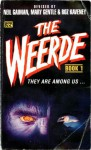 The Weerde, Book 1: A Shared World Anthology - Charles Stross, Colin Greenland, Brian M. Stableford, Roz Kaveney, Josephine Saxton, Mary Gentle, Paul Cornell, Liz Holliday, Chris Amies, Michael Fearn, Neil Gaiman, Storm Constantine