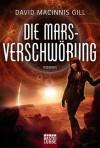 Die Mars-Verschwörung - David Macinnis Gill, Frauke Meier