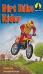 Dirt Bike Rider - Roderick Hunt, Alex Brychta