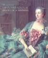 Madame de Pompadour: Images of a Mistress - Colin Jones