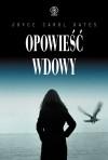 Opowieść wdowy - Joyce Carol Oates