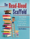 The Read-Aloud Scaffold: Best Books to Enhance Content Area Curriculum, Grades Pre-K-3 - Judy Bradbury