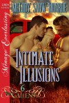 Intimate Illusions - Melody Snow Monroe