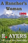 A Rancher's Woman (Creed's Crossing Historical) - E. Ayers