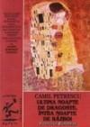 Ultima noapte de dragoste, intâia noapte de razboi - Camil Petrescu