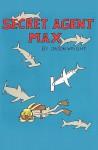Secret Agent Max - Jason Wright