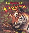 Endangered Tigers (Earth's Endangered Animals) - Bobbie Kalman