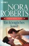 Cordina's Royal Family 4. Ein königliches Juwel (German Edition) - Nora Roberts