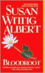 Bloodroot (China Bayles Series #10) - Susan Wittig Albert