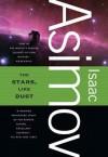 The Stars, Like Dust - Isaac Asimov