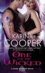 One for the Wicked: A Dark Mission Novel - Karina Cooper