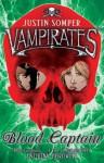 Vampirates: Blood Captain - Justin Somper
