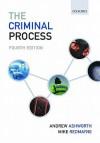 The Criminal Process - Andrew Ashworth, Mike Redmayne