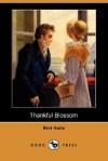 Thankful Blossom (Dodo Press) - Bret Harte