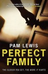 Perfect Family - Pam Lewis