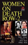 Women On Death Row: V. 2: How They Kill And How They Die! - Mike James