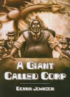 A Giant Called Corp - Donna Johnson