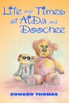 Life and Times of Aida and Doochee - Edward Thomas