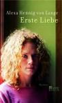 Erste Liebe - Alexa Hennig von Lange