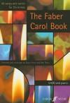 The Faber Carol Book: 40 Songs and Carols for Christmas - Gwyn Arch