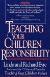 Teaching Your Children Responsibility - Linda Eyre, Richard Eyre