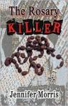 The Rosary Killer - Jennifer Morris