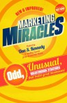 Marketing Miracles - Dan S. Kennedy