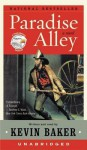 Paradise Alley: A Novel (Audio) - Kevin Baker