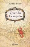 Querido Escorpión - Benito Taibo