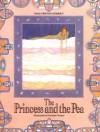 The Princess and the Pea - Dorothée Duntze, Hans Christian Andersen, Dorothea Duntz
