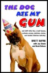 The Dog Ate My Gun - Brett Bayne, Jay Steele