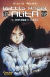 Battle Angel Alita, Bd.1, Rostiger Engel - Yukito Kishiro