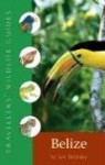 Belize & Northern Guatemala (Travellers' Wildlife Guides) - Les Beletsky, David Beadle