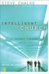 Intelligent Church - Steve Chalke, Anthony Watkis