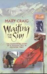 Waiting For The Sun - Mary Craig