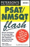 Peterson's PSAT/NMSQT Flash: The Quick Way to Build Math, Verbal, and Writing Skills for the New PSAT/NMSQT-And Beyond (Peterson's PSAT/NMSQT Flash) - Shirley Tarbell, Cathy Fillmore Hoyt