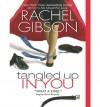 Tangled Up In You (Truly, Idaho, #2) - Rachel Gibson