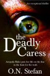 The Deadly Caress - O. N. Stefan