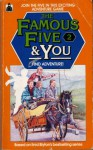 Find Adventure!: An Enid Blyton Story: Based On Enid Blyton's 'Five Go Adventuring Again' (The Famous Five And You) - Mary Danby, Trevor Parkin