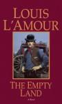 The Empty Land (Audio) - Louis L'Amour, Edward Herrmann