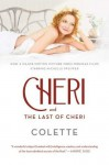 Cheri and The Last of Cheri [movie tie-in edition] - Colette, Judith Thurman, Roger Senhouse