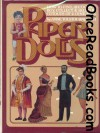 Paper Dolls: How to Find, Recognize, Buy, Collect, and Sell the Cutouts of Two Centuries - Anne Tolstoi Wallach