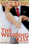 The Wedding Kiss - Lucy Kevin