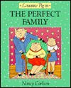 Louanne Pig in the Perfect Family - Nancy Carlson