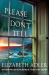 Please Don't Tell - Elizabeth Adler